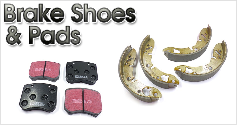 Brake Shoes & Brake Pads