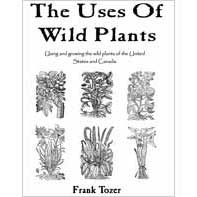 The Uses Of Wild Plants, Frank Tozer