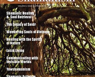 Contemporary Shamanism: Spring 2013