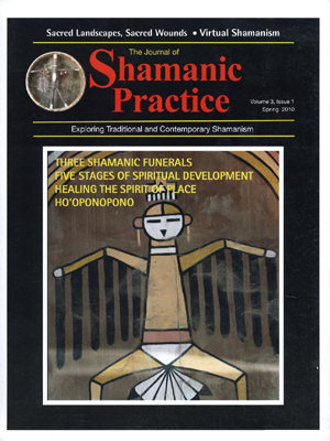 Journal of Shamanic Practice: Spring 2010