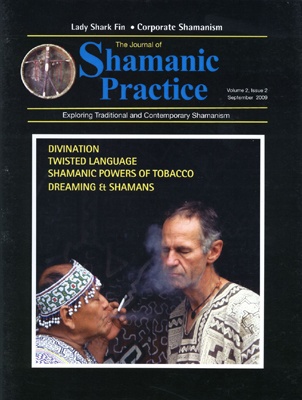 Journal of Shamanic Practice: Fall 2009