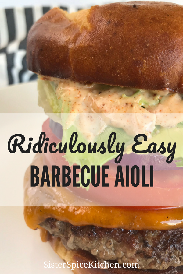 BBQ Aioli - Pinterest Pin | Sister Spice Recipe