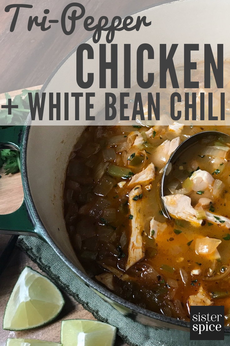 Pin - White Bean Chicken Chili | Sister Spice Recipe