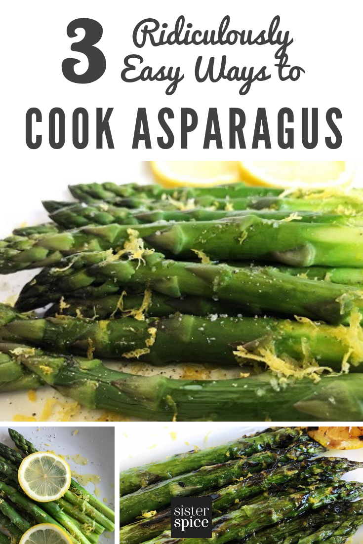 Pin - Asparagus | Sister Spice Easy Everyday Gourmet