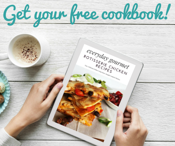 Free Cookbook Download - Everyday Gourmet Rotisserie Chicken Recipes | Sister Spice