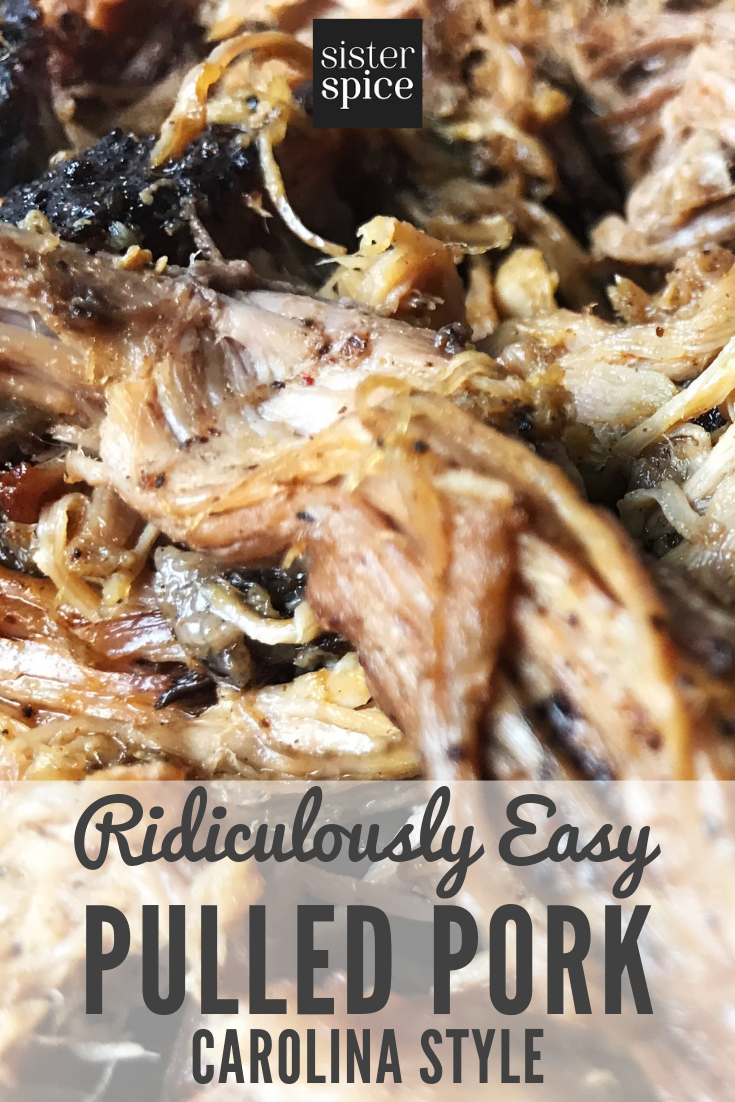 Pulled Pork Recipe - Easy Oven Method, Carolina Style | Sister Spice Easy Everyday Gourmet