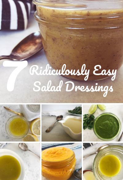 Ridiculously Easy Salad Dressing Recipes
