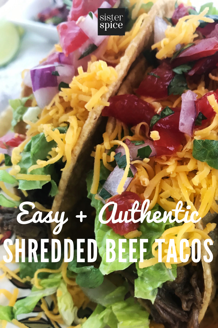 Pin - Shredded Beef Tacos | Sister Spice Easy Everyday Gourmet