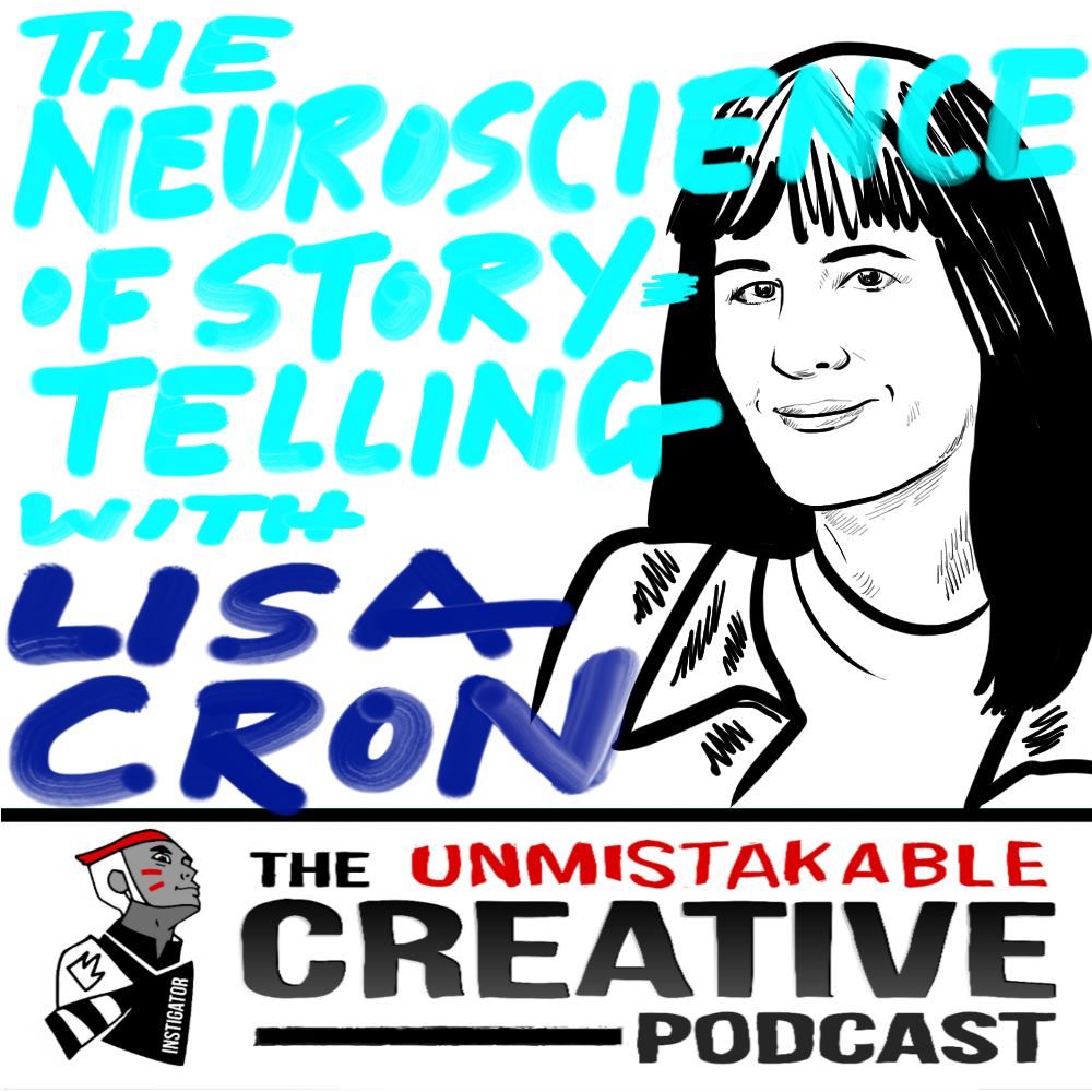 The Neuroscience of Storytelling With Lisa Cron