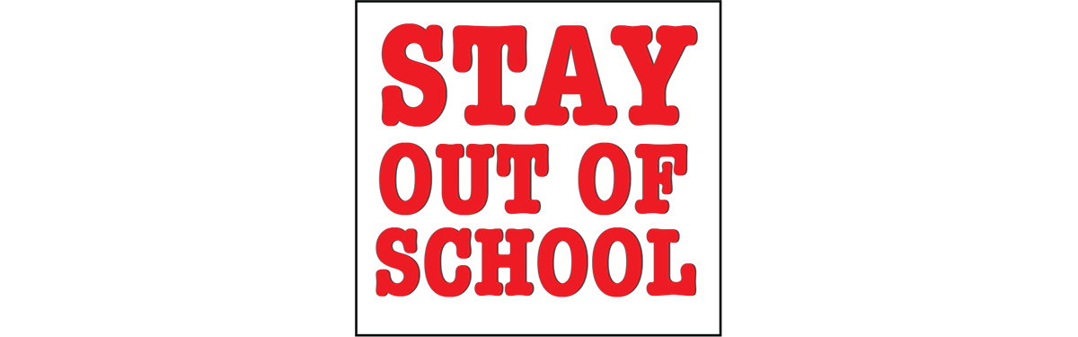 Ek front page stayoutofschool original 1380
