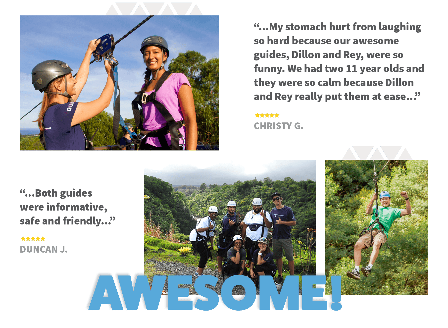 Our zipline guides are awesome