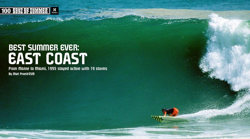 Best Summer Ever East Coast Surfline Com