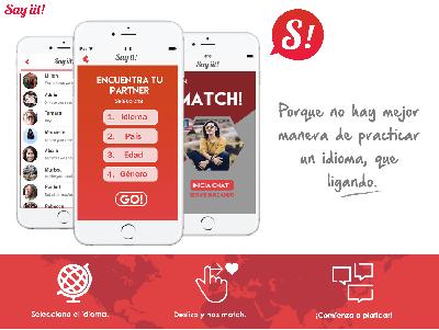 App móvil para practicar un idioma mientras ligas. ¡Conoce y platica con personas de todo el mundo!