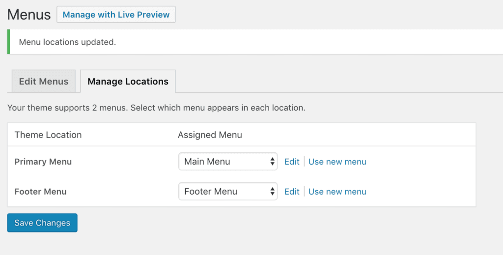 """Manage Locations"" tab with options - subheader says ""Your theme supports 2 menus. Select which menu appears in each location."" - then a table, with ""Theme Location"" and ""Assigned Menu"" as table headers - row 1 shows ""Primary Menu"" then ""Main Menu"" as dropdown option with ""Edit 