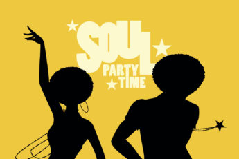 """silhouette of dancers with the words """"Soul Party Time"""" in the background"""