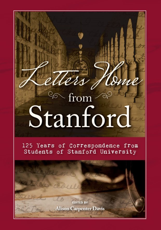 Letters Home from Stanford