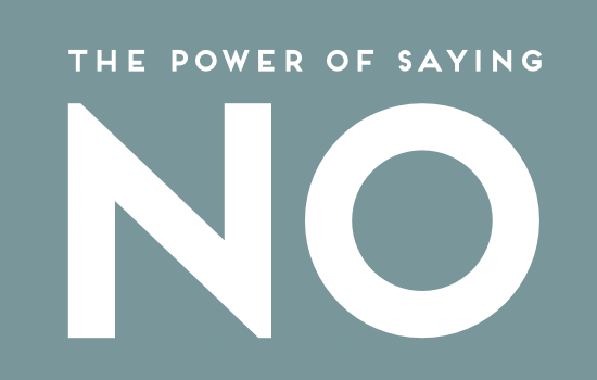"Power of ""NO""...."