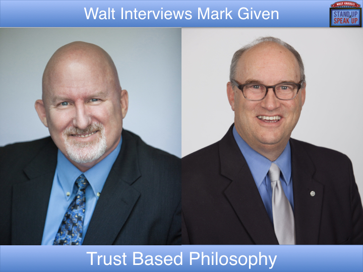 Walt Grassl interviews Mark Given – The Trust Based Philosophy