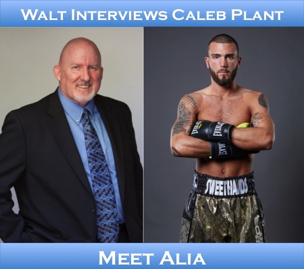 Walt interviews Caleb Plant – Meet Alia