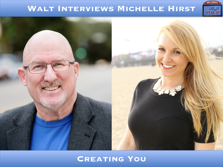 Walt Interviews Michelle Hirst – Creating You