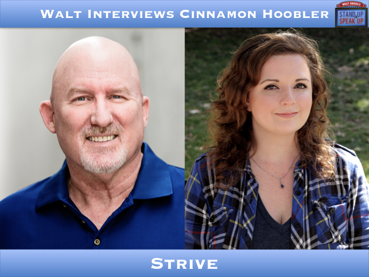 Walt Interviews Cinnamon Hoobler – Strive