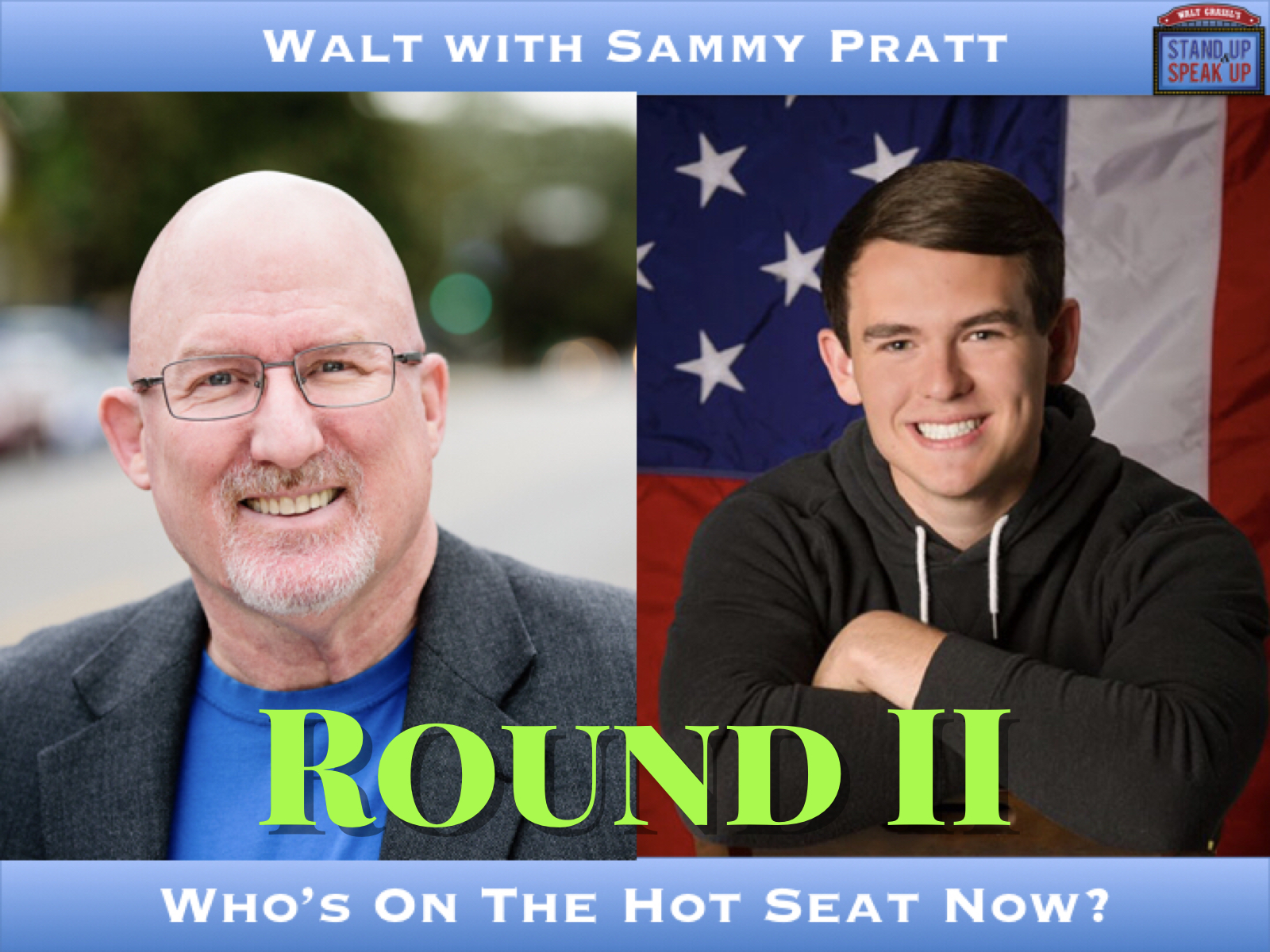 Walt with Sammy Pratt – Round 2 of Who's In The Hot Seat Now?