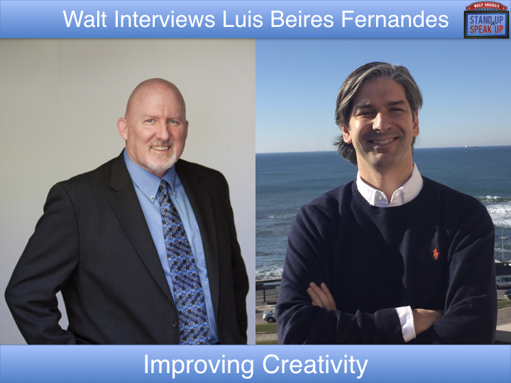 Walt Grassl interviews Luis Beires Fernandes – Improving Creativity