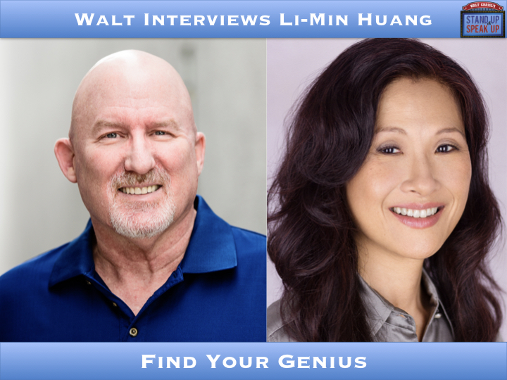 Walt Interviews Li-Min Huang – Find Your Genius