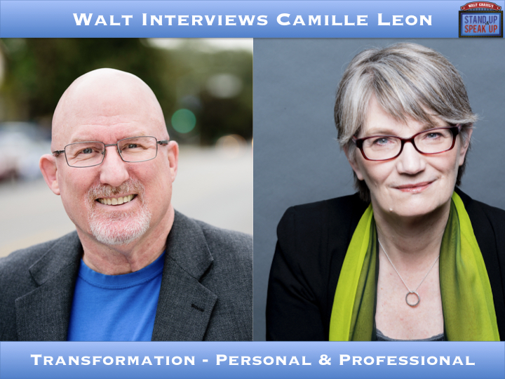 Walt Interviews Camille Leon – Transformation - Personal & Professional