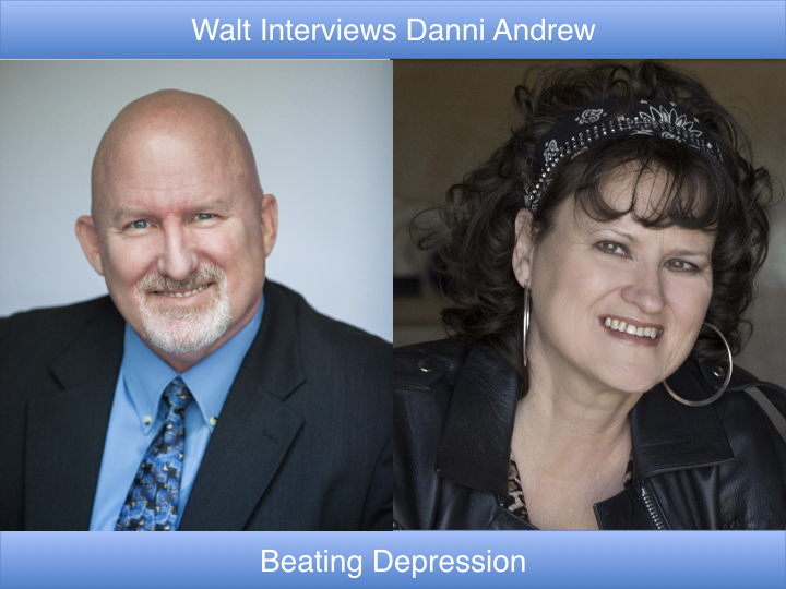 Walt interviews Danni Andrew – Beating Depression