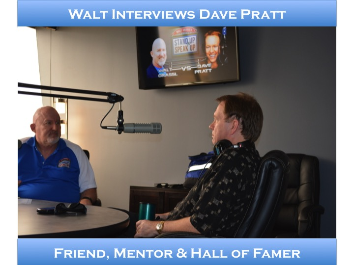 Walt interviews Dave Pratt – Friend, Mentor & Hall of Famer