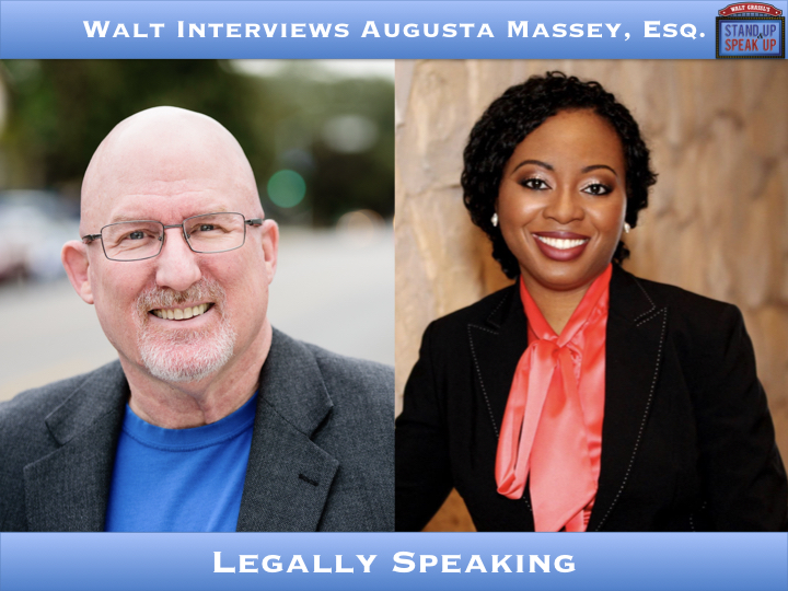 Walt Interviews Augusta Massey, Esq. – Legally Speaking