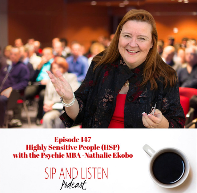 Highly Sensitive People (HSP) with the Psychic MBA -Nathalie Ekobo