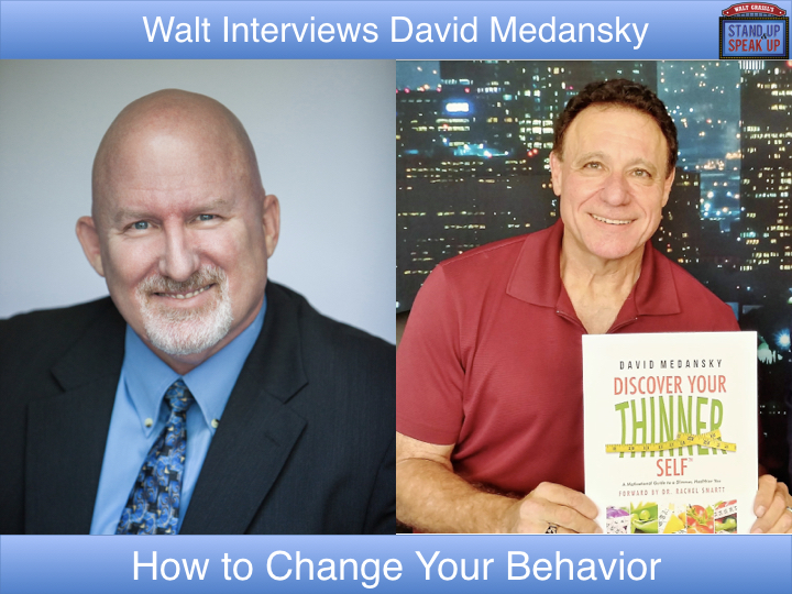 Walt Grassl interviews David Medansky  – How to Change Your Behavior