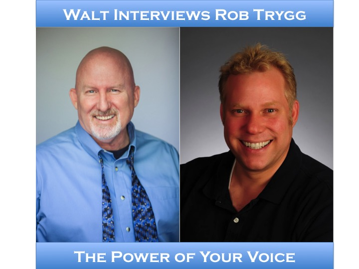 Walt interviews Rob Trygg – Voice Over Acting
