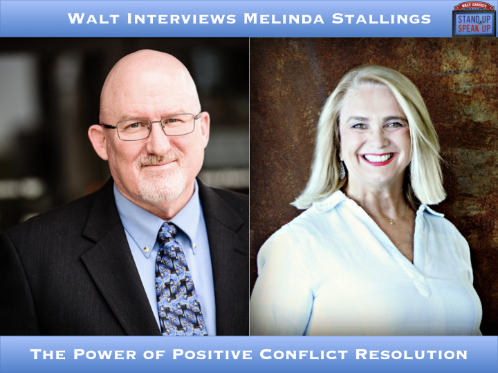 Walt Interviews Melinda Stallings – The Power of Positive Conflict Resolution
