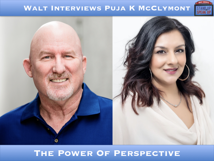 Walt Interviews Puja K McClymont – The Power Of Perspective