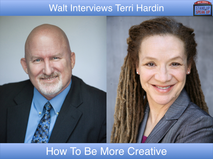 Walt Grassl interviews Terri Hardin – How To Be More Creative