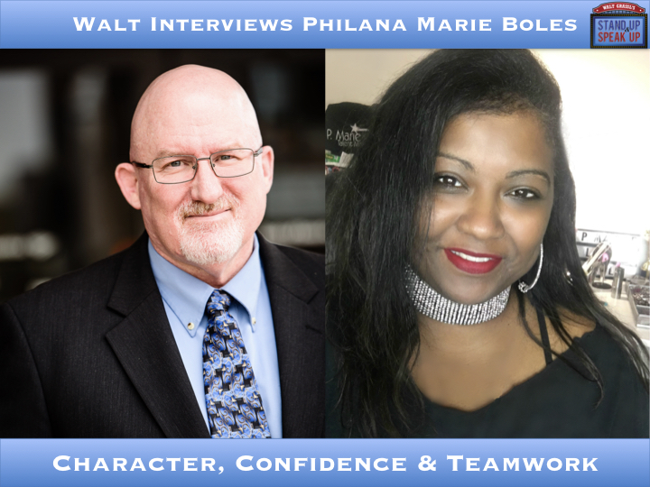 Walt Interviews Philana Marie Boles – Character, Confidence, and Teamwork