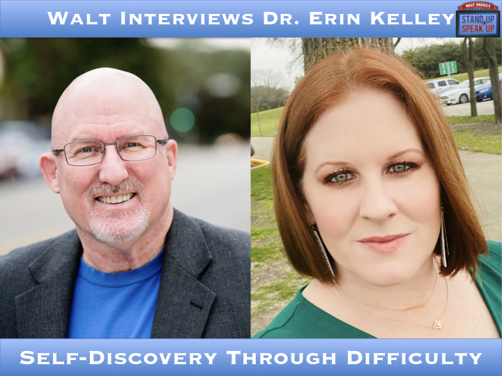 Walt Interviews Erin Kelley – Self-Discovery Through Difficulty