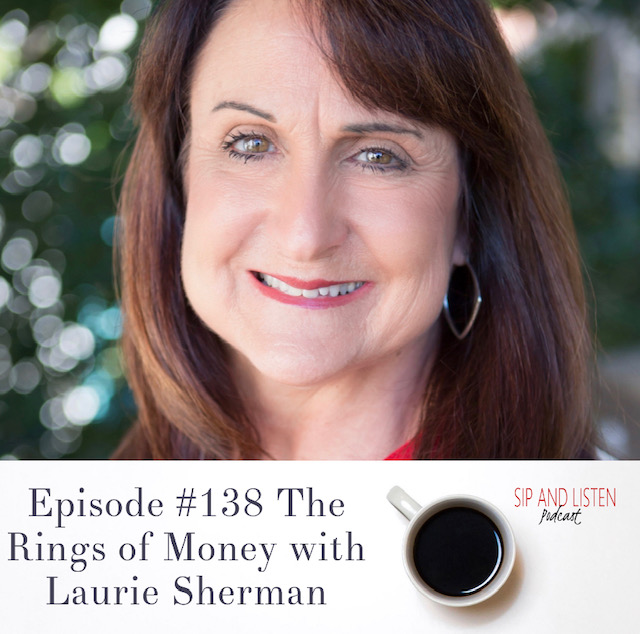 The Rings of Money with Laurie Sherman