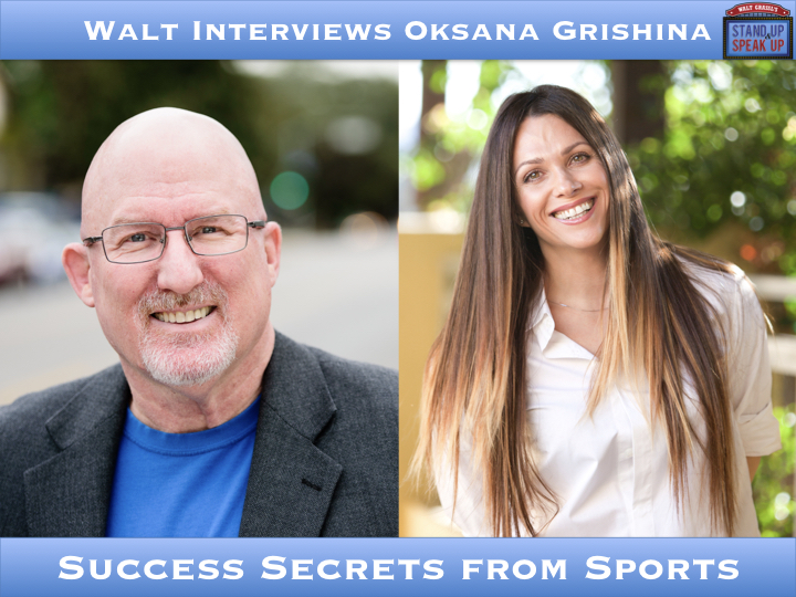 Walt Interviews Oksana Grishina – Success Secrets from Sports