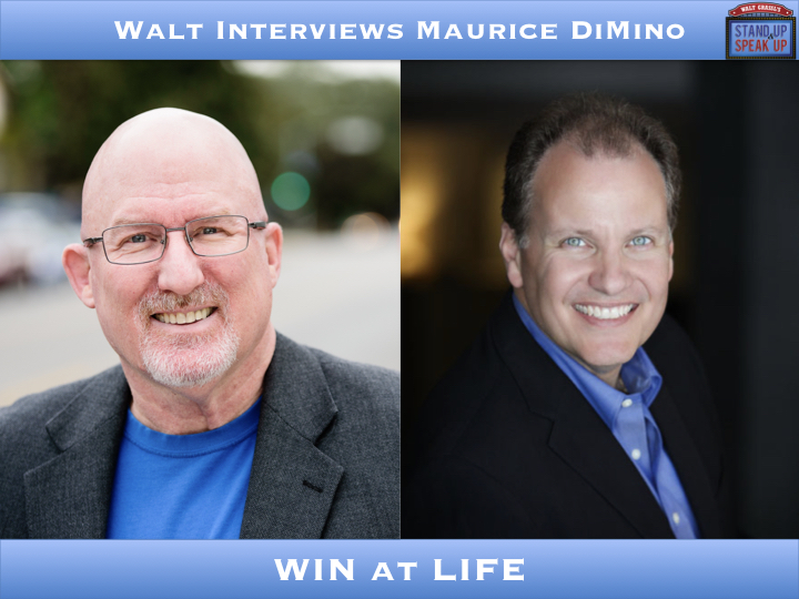 Walt Interviews Maurice DiMino – W.I.N. at Life