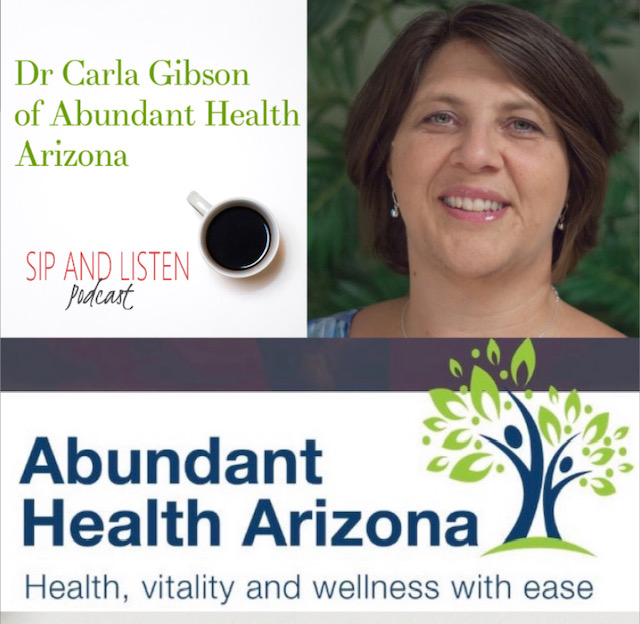 Abundant Health with Dr Carla Gibson of Abundant Health Arizona