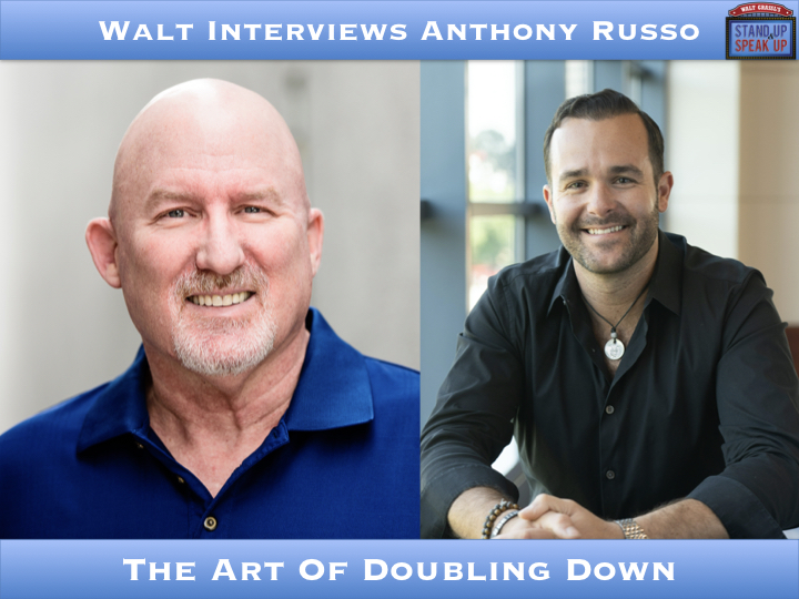 Walt Interviews Anthony Russo – The Art Of Doubling Down
