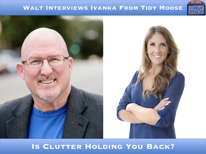Walt Interviews Ivanka From Tidy Moose – Is Clutter Holding You Back?