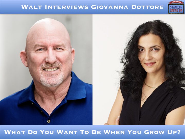 Walt Interviews Giovanna Dottore – What Do You Want To Be When You Grow Up?