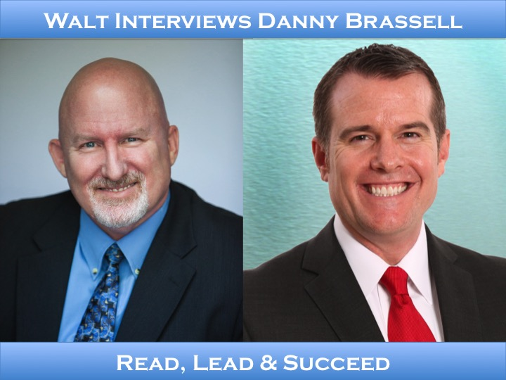 Walt interviews Danny Brassell – Read, Lead & Succeed
