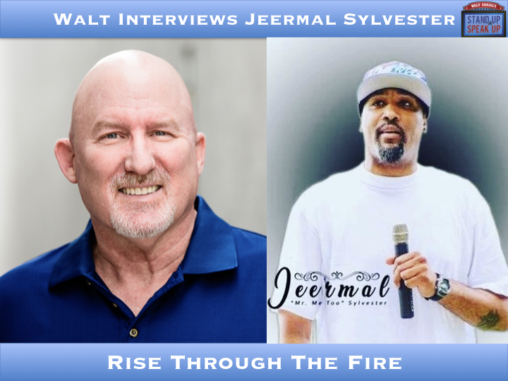 Walt Interviews Jeermal Sylvester – Rise Through The Fire