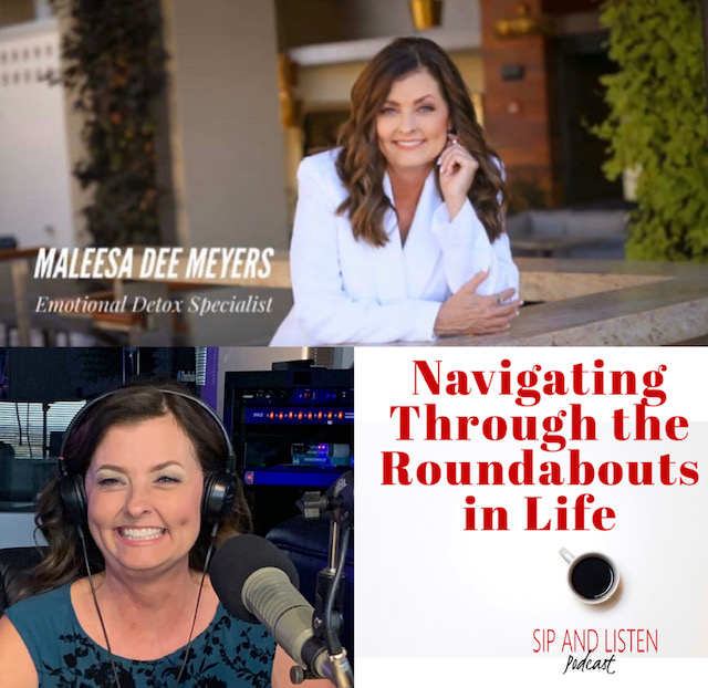 Navigating through the Roundabouts in Life with MaLeesa Dee Meyers